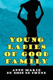 Cover of: Young Ladies of Good Family | Anne Marie, du Bois de Chêne