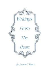 Cover of: Writings from the Heart | James, G. Vance
