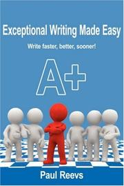 Cover of: Exceptional Writing Made Easy | Paul Reevs