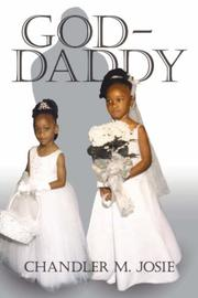 Cover of: God-Daddy | Chandler M. Josie