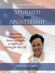 Cover of: Spurned into Apostleship - Journal and Workbook | Dr. Jackie, L. Green