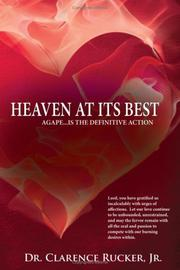 Cover of: Heaven At Its Best | Dr. Clarence Rucker Jr.