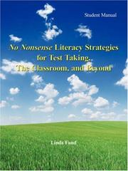 Cover of: No Nonsense Literacy Strategies for Test Taking, The Classroom, and Beyond by Linda Fund