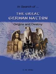 Cover of: The Great German Nation | Craig, M. White