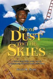 Cover of: From Dust to the Skies | Norris M. Ncube