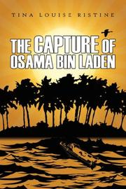 Cover of: The Capture of Osama Bin Laden | Tina Louise Ristine