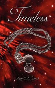 Cover of: Timeless | Amy E.S. Zuck