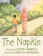 Cover of: The Napkin | Yvette Harrold