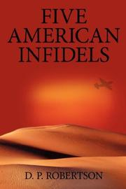 Cover of: Five American Infidels | D. P. Robertson