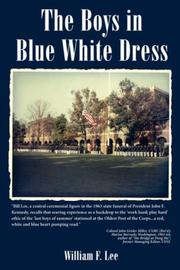 Cover of: The Boys in Blue White Dress | William, F. Lee