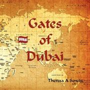 Cover of: Gates of Dubai | Theresa  A Senzig