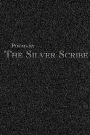 Cover of: Poems by The Silver Scribe | The Silver Scribe