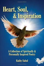 Cover of: Heart, Soul,  and  Inspiration | Kathy Sabol