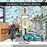 Cover of: Lori Biscuit, The Musical Detective (Lori Biscuit) | Kyri Demby