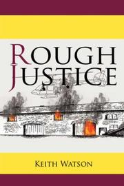 Cover of: Rough Justice | Keith Watson