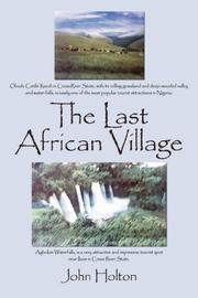 Cover of: The Last African Village | John Holton