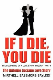 Cover of: If I Die, You Die | Mirthell Bazemore-Bayliss