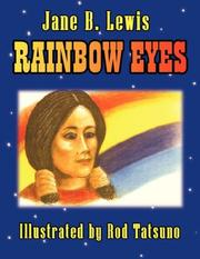 Cover of: Rainbow Eyes | Jane, B. Lewis