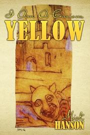 Cover of: I Am A Curious Yellow | Mick Hanson