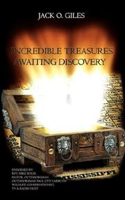 Cover of: Incredible Treasures Awaiting Discovery | Jack O. Giles