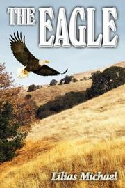 Cover of: The Eagle by Lilias Michael