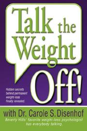 Cover of: Talk the Weight Off! | Dr. Carole, S. Disenhof