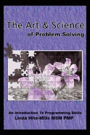 Cover of: The Art and Science of Problem Solving by Linda, K. Hite-Mills
