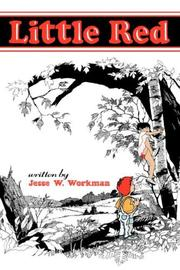 Cover of: Little Red | Jesse W. Workman