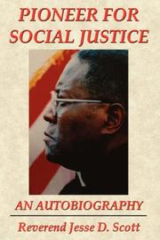 Cover of: PIONEER FOR SOCIAL JUSTICE by Reverend Jesse, D. Scott