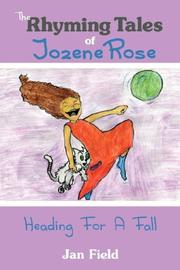 Cover of: The Rhyming Tales of Jozene Rose | Jan Field