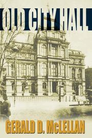 Cover of: Old City Hall | Gerald, D. McLELLAN