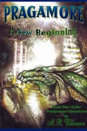 Cover of: Pragamore-A New Beginning | M. R. Williamson