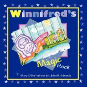 Cover of: Winnifred's Magic Rock | Julie M. Edmonds