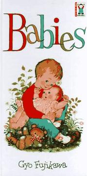 Cover of: Babies (So Tall Board Books) by Gyo Fujikawa