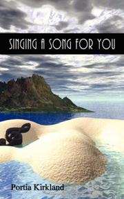 Cover of: Singing A Song For You | Portia Kirkland