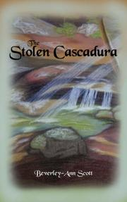 Cover of: The Stolen Cascadura | Beverley-Ann Scott