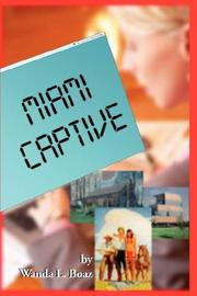 Cover of: Miami Captive | Wanda Boaz