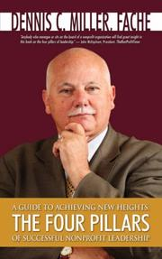 Cover of: A GUIDE TO ACHIEVING NEW HEIGHTS | Dennis, C. Miller