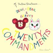Cover of: Bear-Bear and Gravy's Twenty Commandments by Esquibel Communications Company