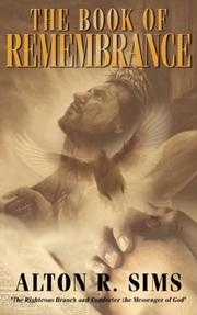 Cover of: The Book Of Remembrance by Alton, R. Sims