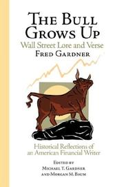 Cover of: The Bull Grows Up | Kingman Press