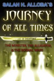 Cover of: Journey of All Times by Salah H. Alloba