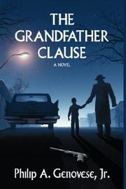 Cover of: The Grandfather Clause | Philip, A. Genovese Jr.