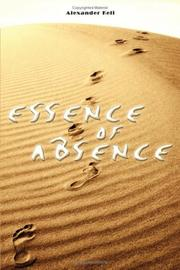 Cover of: ESSENCE OF ABSENCE | Alexander Keli