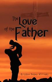 Cover of: The Love of the Father | Krishna Danay Williams