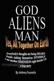 Cover of: God, Aliens, Man | Anthony Fasanella