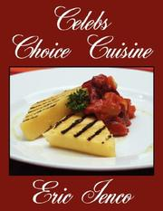 Cover of: Celebs Choice Cuisine | Eric Ienco