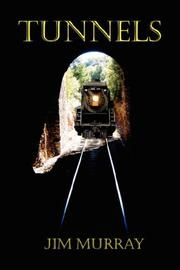 Cover of: Tunnels by James F. Murray III
