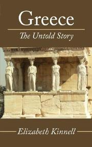 Cover of: Greece- The Untold Story | Elizabeth Kinnell