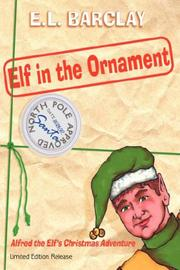 Cover of: Elf in the Ornament | E. L. BARCLAY